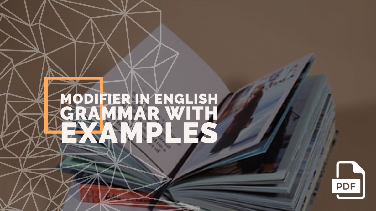 Modifier in English Grammar with Examples [PDF]