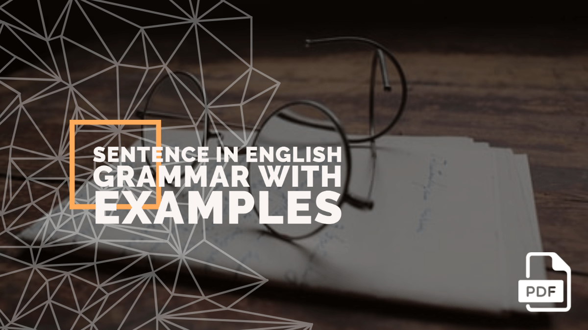 Sentence in English Grammar with Examples [PDF]
