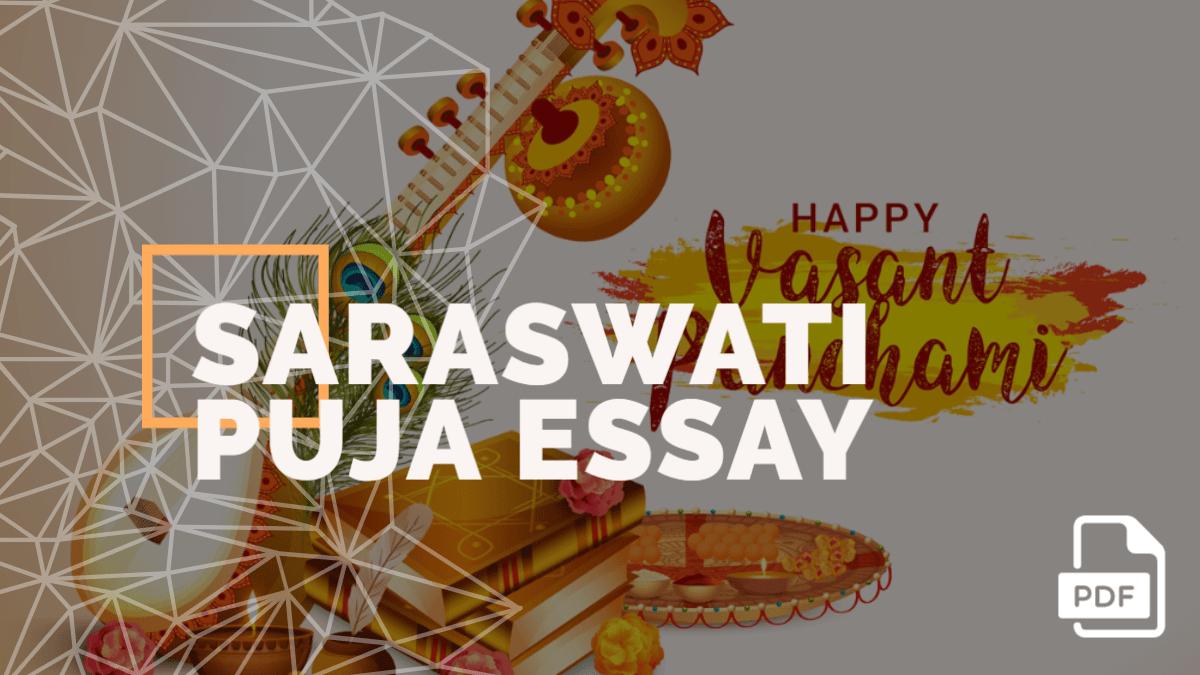 Write an Essay on Saraswati Puja in English [PDF]