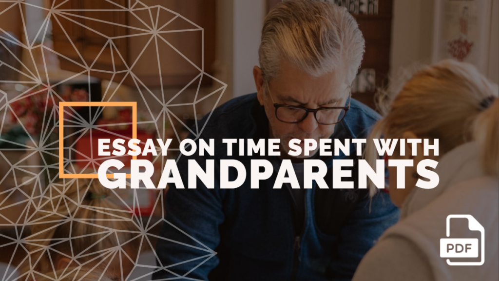 Essay on Time Spent with Grandparents feature image