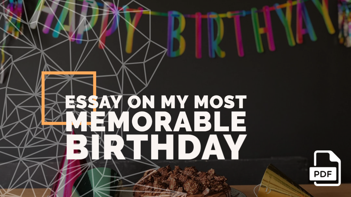 Essay on My Most Memorable Birthday feature image
