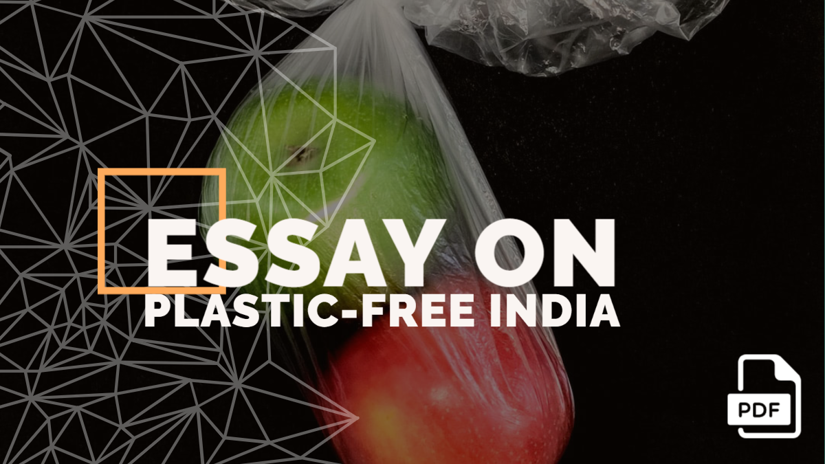 An Essay on Plastic-Free India [With PDF]