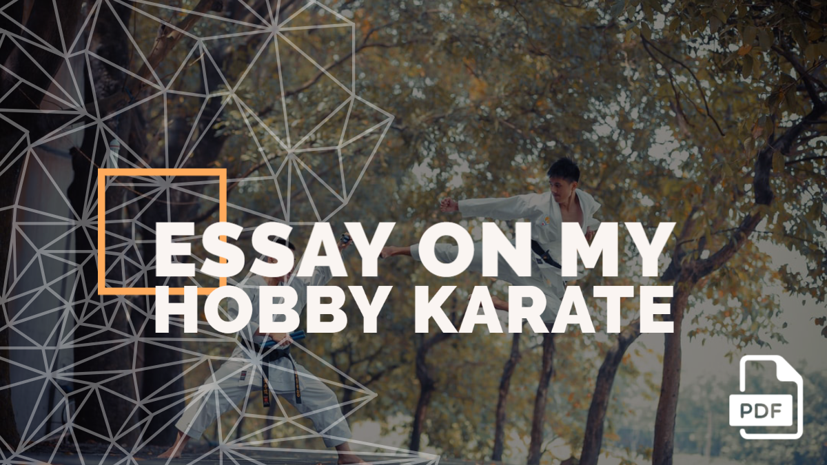An Essay on My Hobby Karate [PDF]