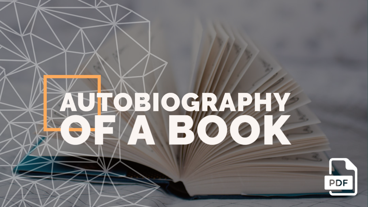 Autobiography of a Book [2000 Words]