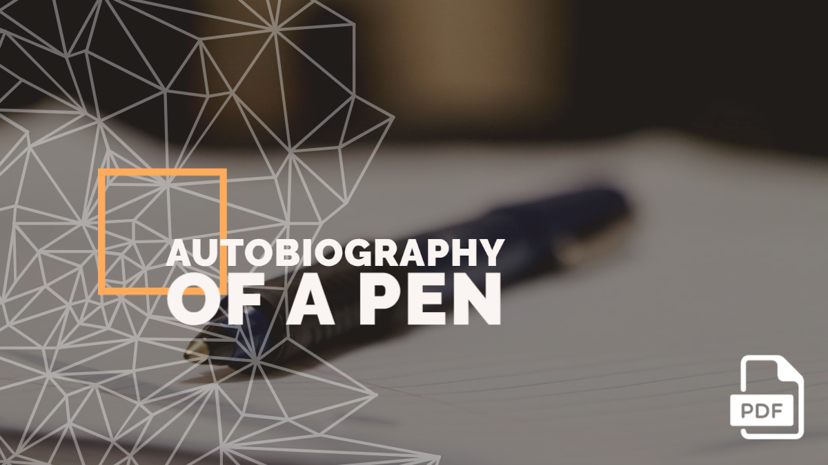 Autobiography of a Pen [PDF]
