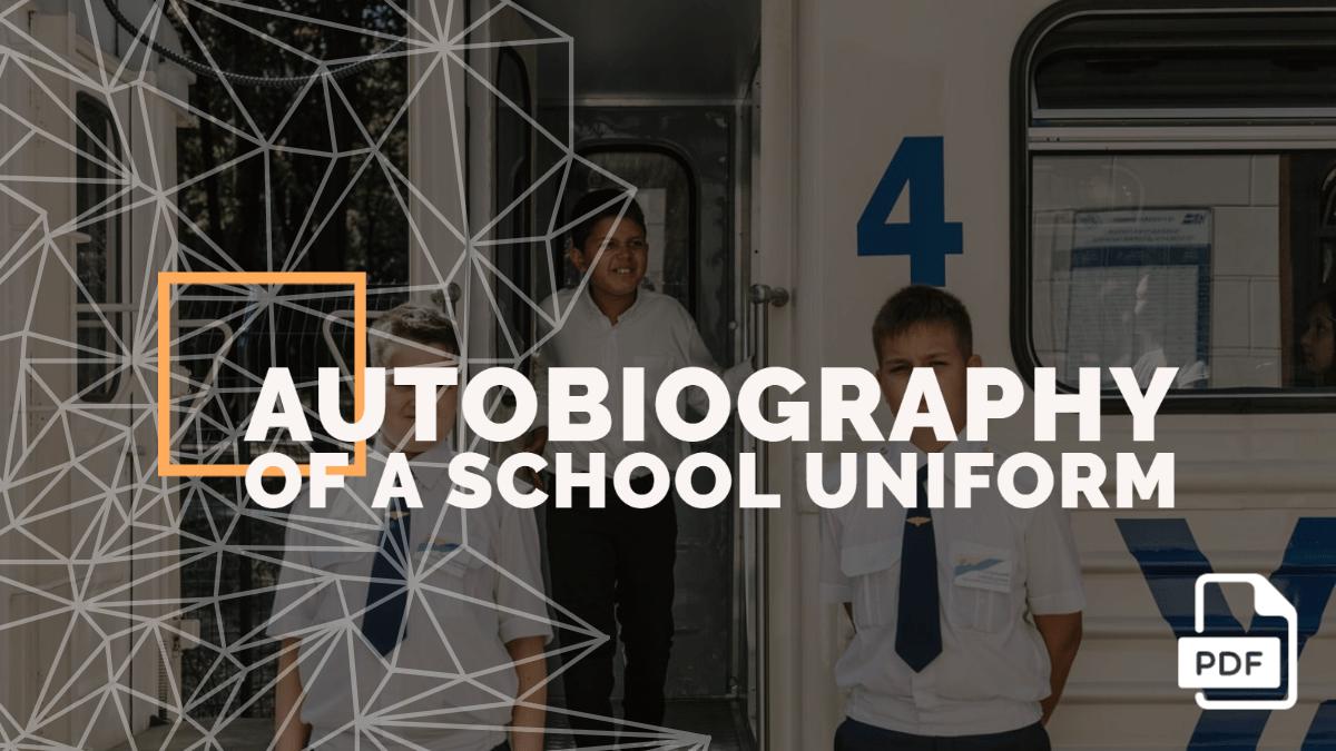 Autobiography of a School Uniform [PDF]