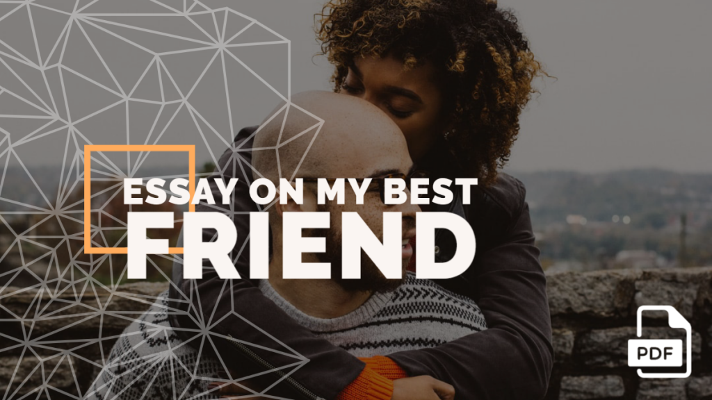 Essay on My Best Friend feature image