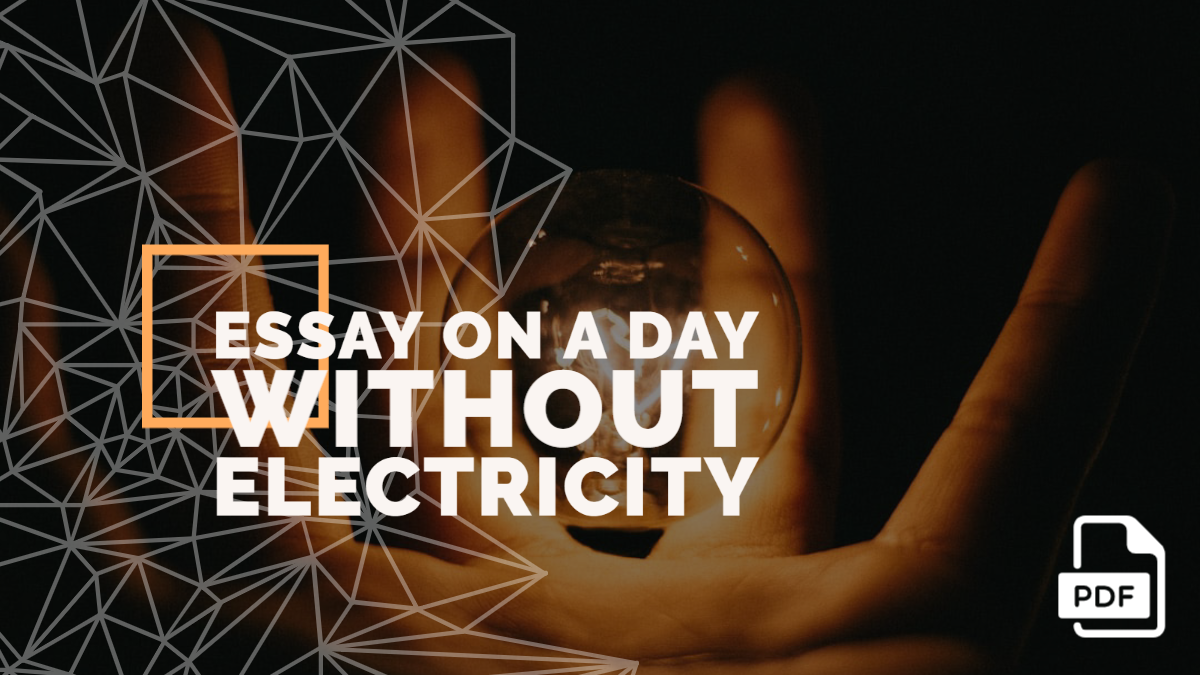 Essay on a Day Without Electricity feature image