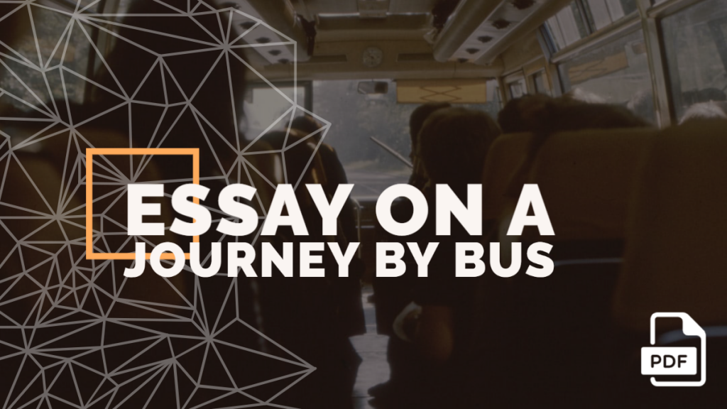 Essay on a Journey by Bus feature image