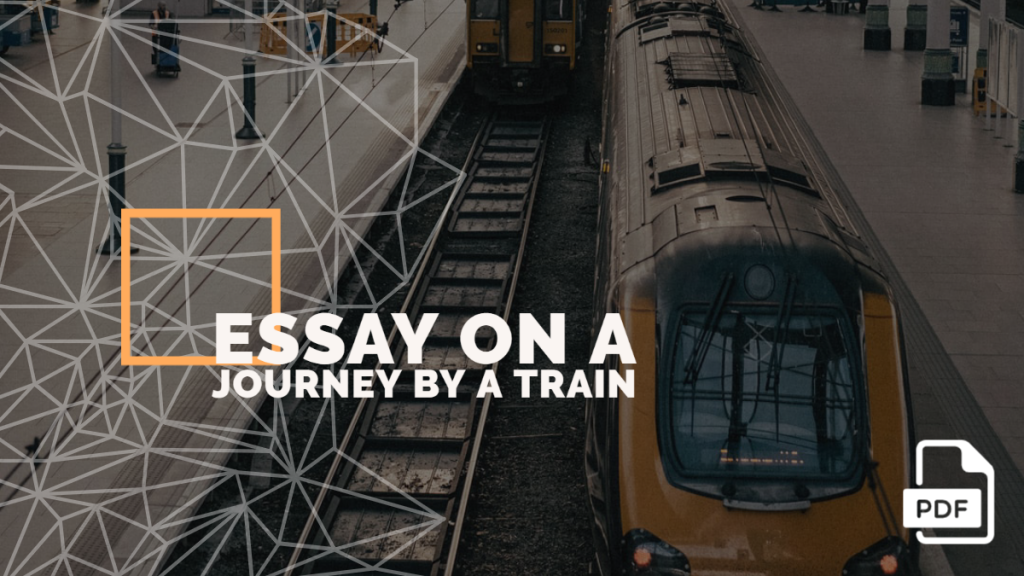 Essay on a Journey by a Train feature image