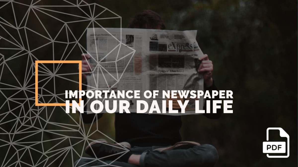 An Essay on the Importance of Newspaper in our Daily Life [PDF]