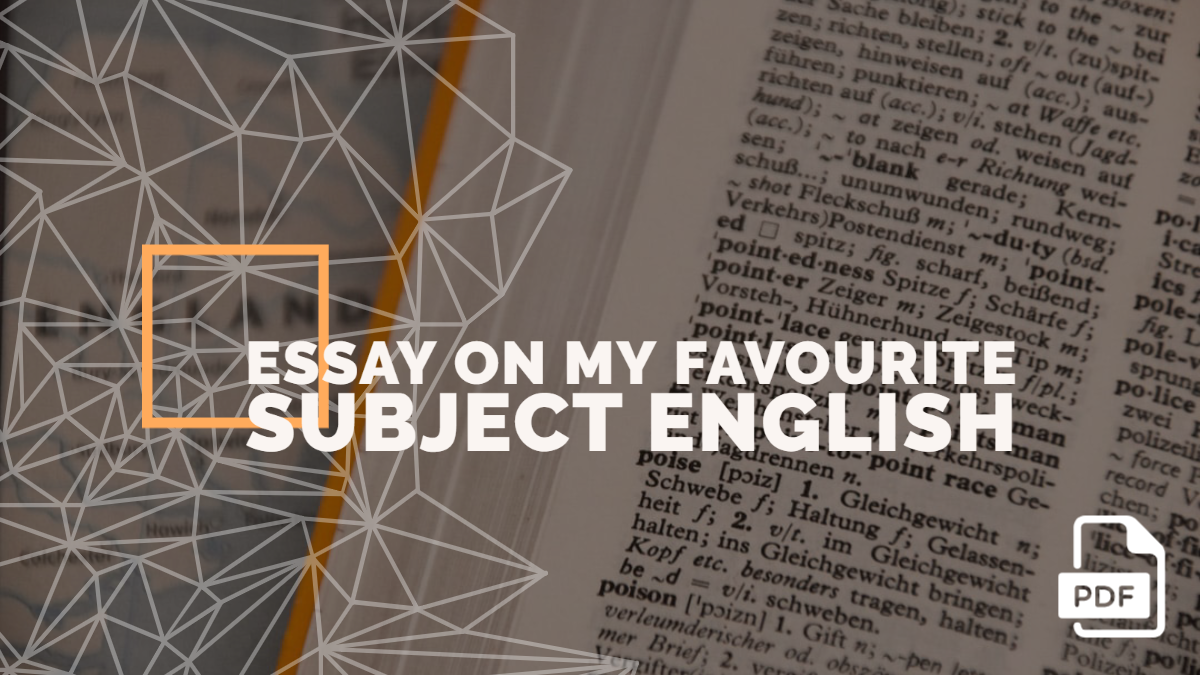 An Essay on My Favourite Subject English [PDF]