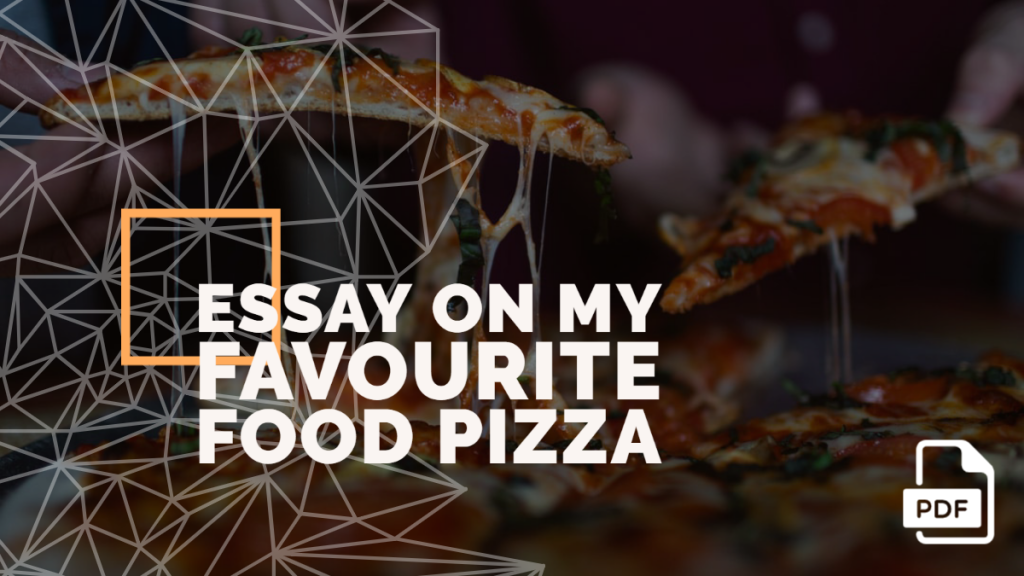 pizza essay feature image