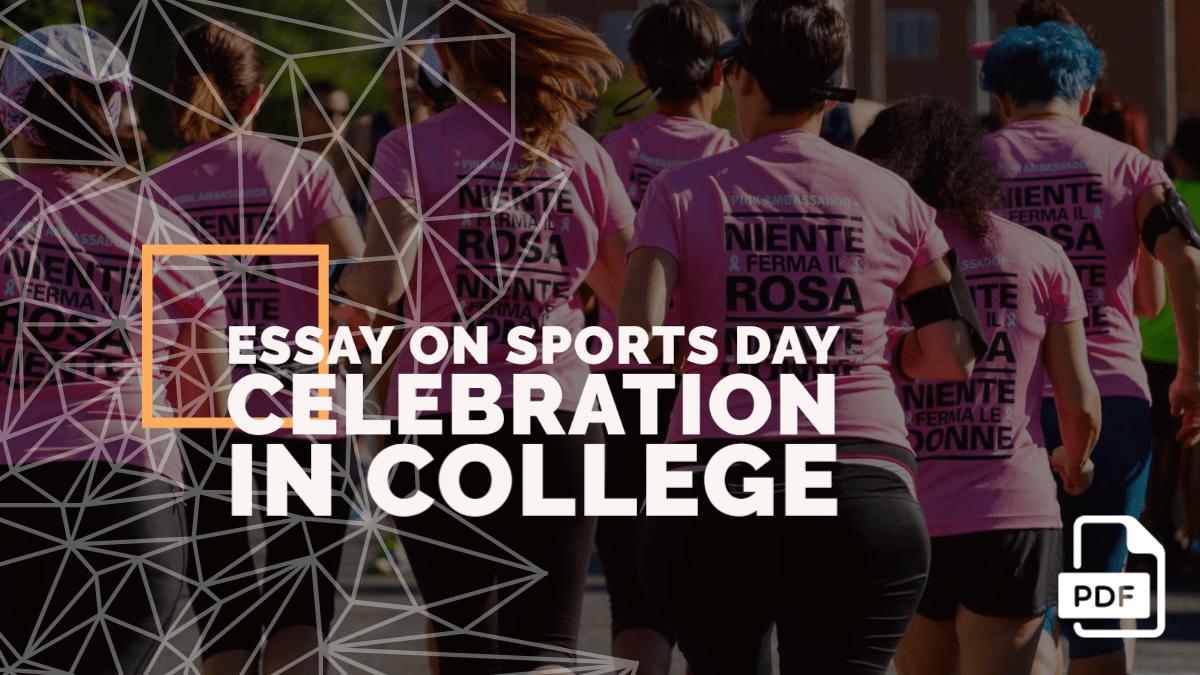 Essay on Sports Day Celebration in College [PDF]