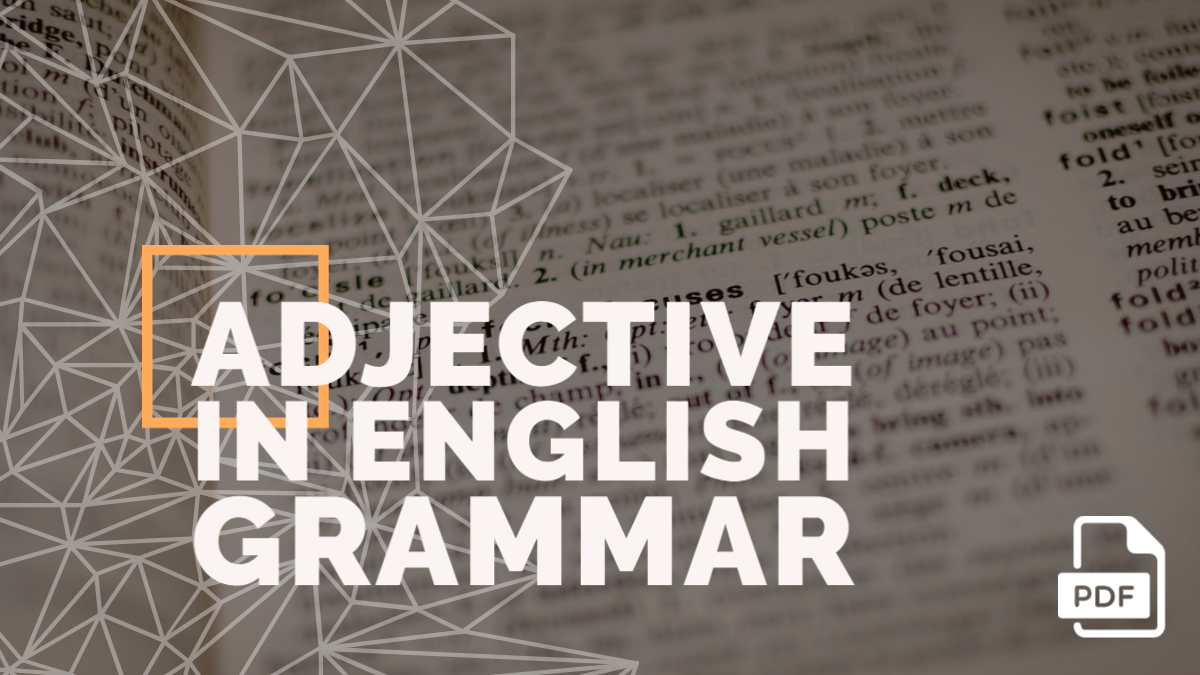 Adjective in English Grammar with Examples [PDF]