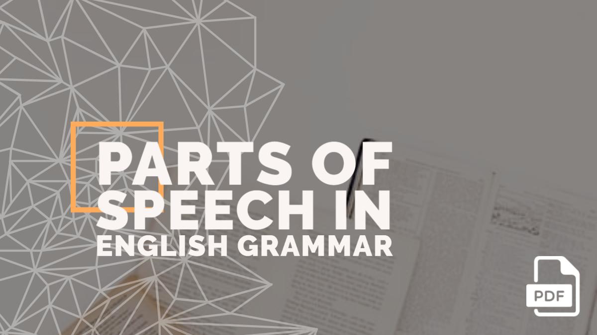 Parts of Speech in English Grammar with Examples [PDF]
