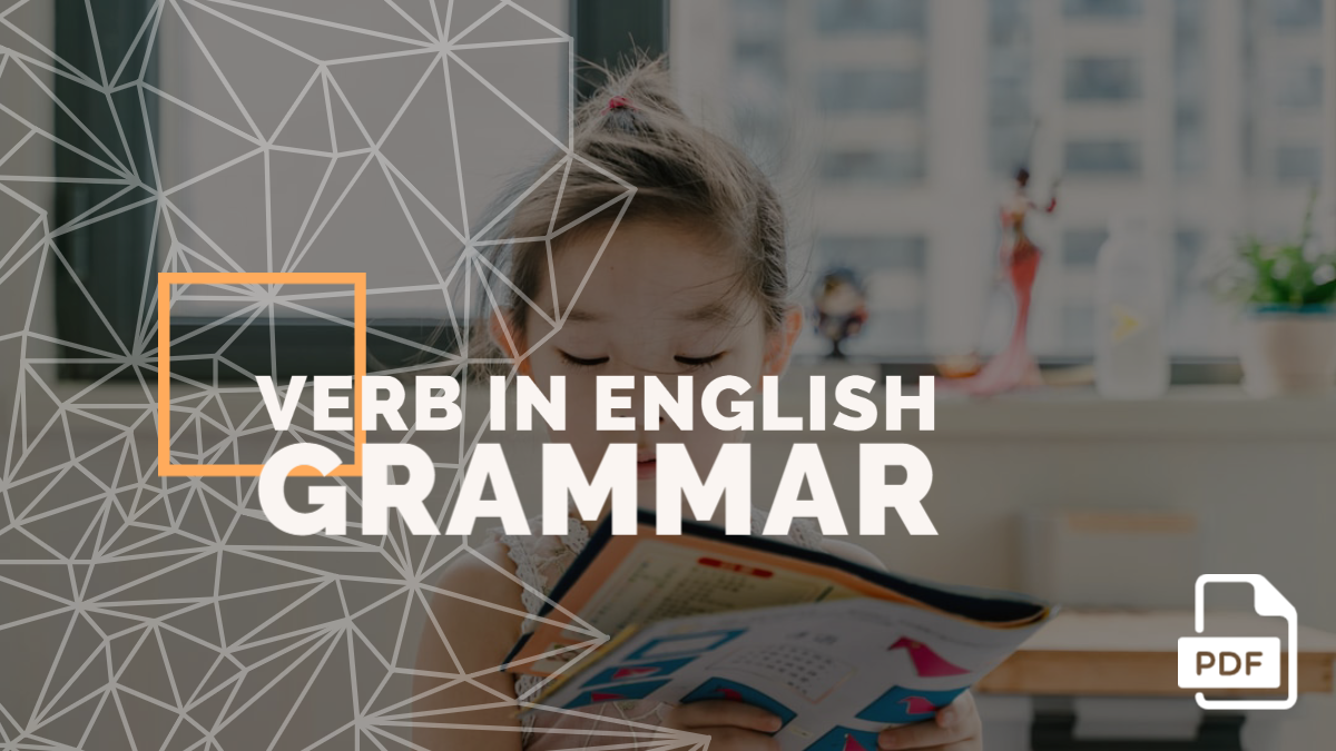 Verb in English Grammar with Examples [PDF]