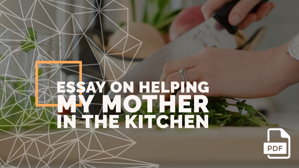 Essay on Helping My Mother in the Kitchen [PDF]