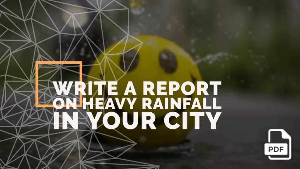 Report on Heavy Rainfall