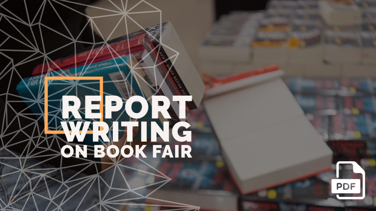Report Writing on Book Fair [With PDF]