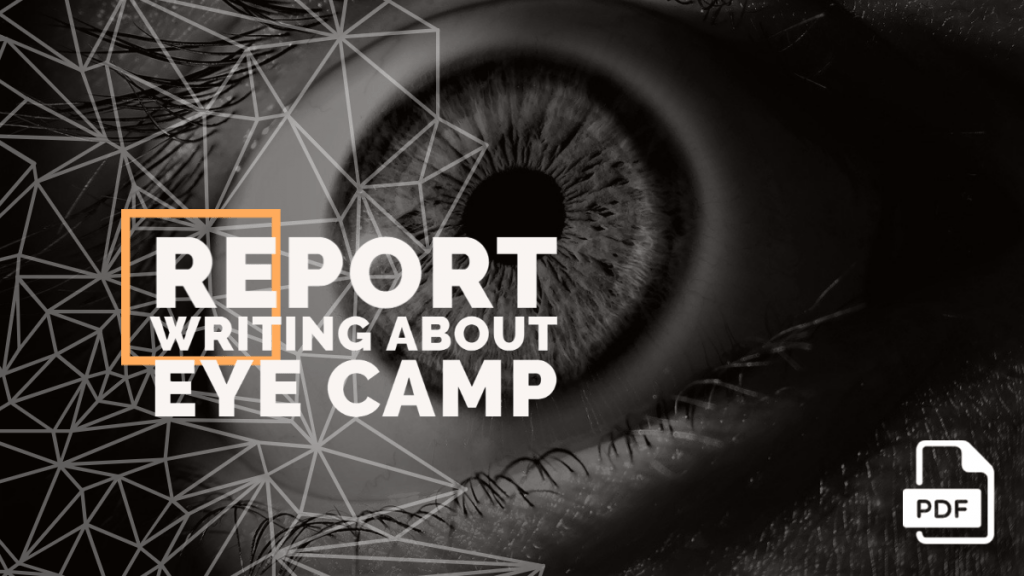 feature image of Report Writing about Eye Camp