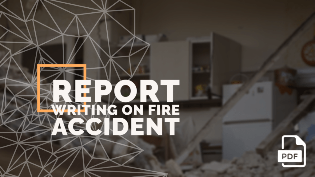 feature image of Report Writing on Fire Accident