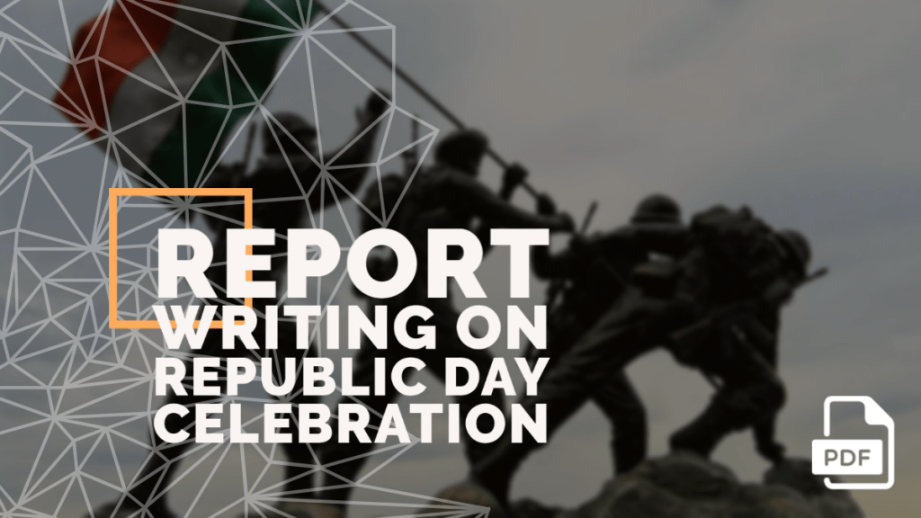 feature image of Report Writing on Republic Day Celebration