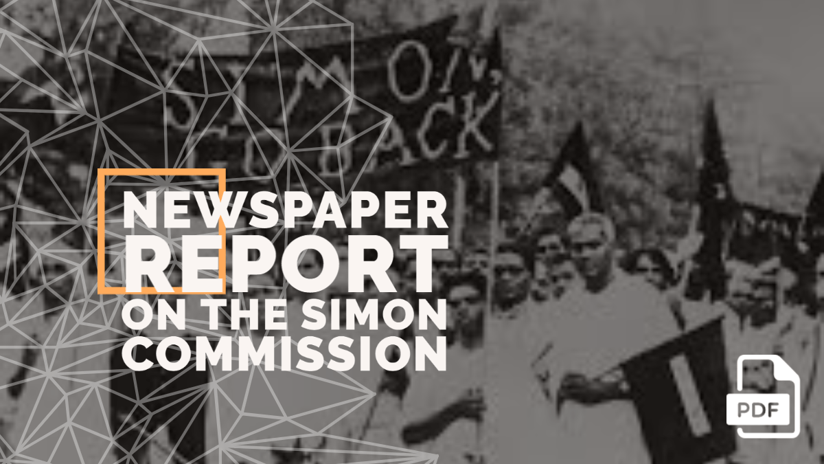 Write a Newspaper Report on the Simon Commission [PDF Available]