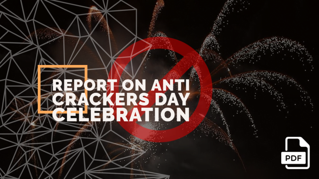feature image of report on Anti Crackers Day Celebration