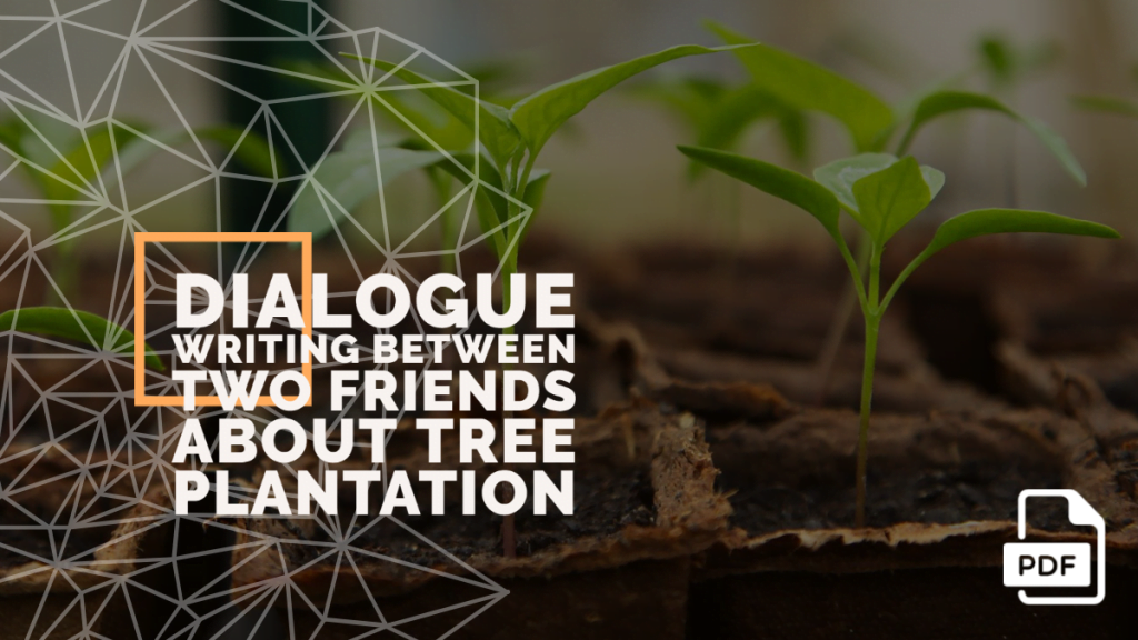 feature image of Dialogue Writing Between Two Friends About Tree Plantation
