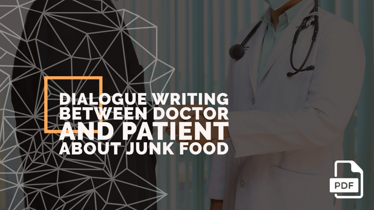 Write a Dialogue between Doctor and Patient about Junk Food