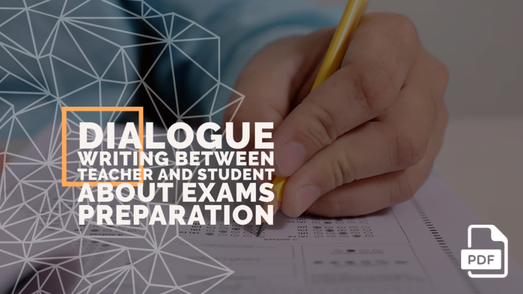 feature image of Dialogue Writing between Teacher and Student about Exams Preparation