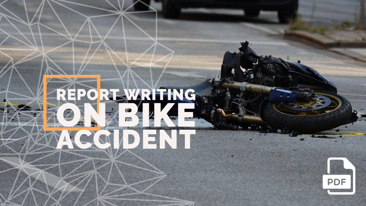 Write a Newspaper Report on Bike Accident [With PDF]