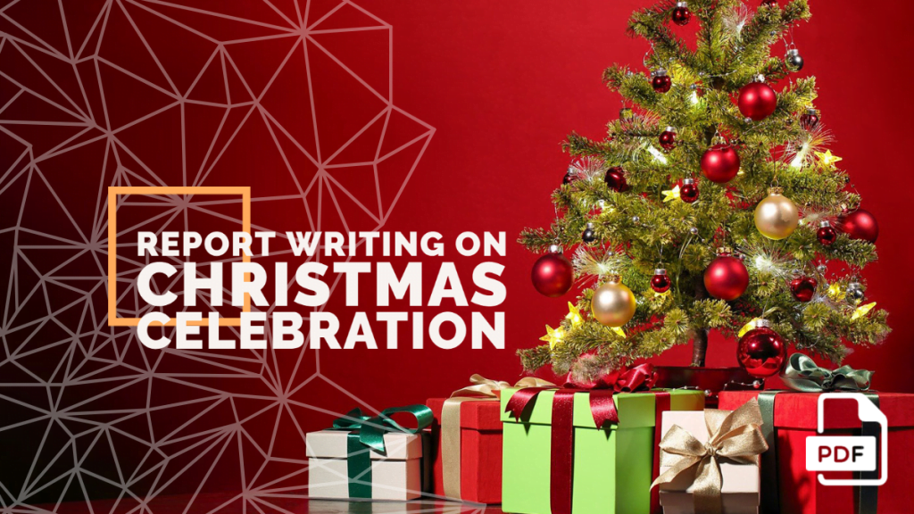 feature image of Report Writing on Christmas Celebration