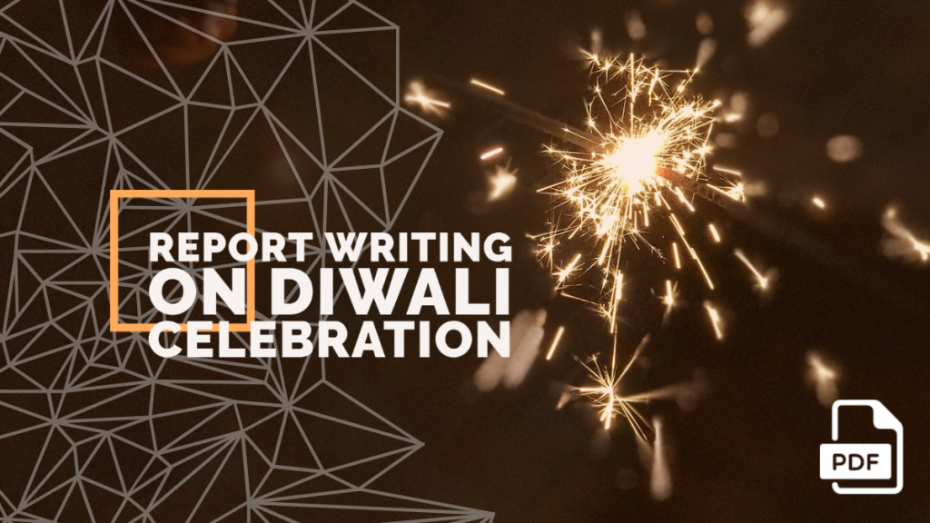 feature image of Report Writing on Diwali Celebration