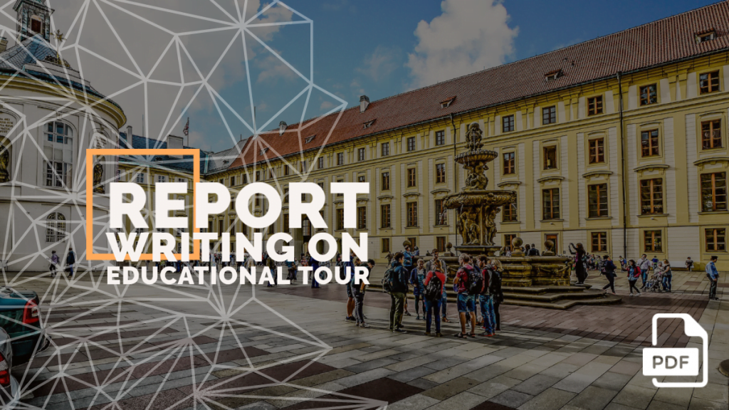 Report Writing on Educational Tour