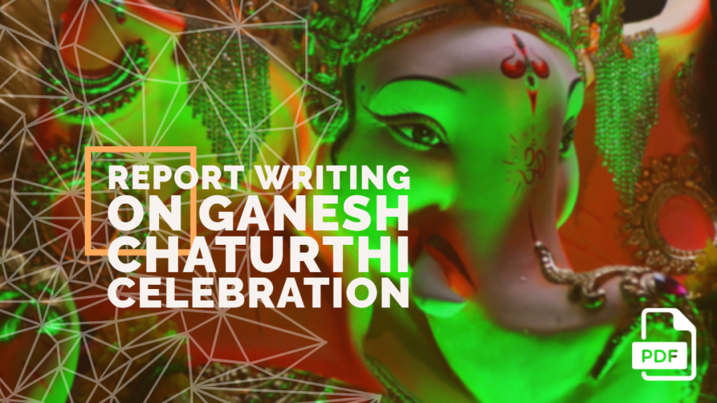 feature image of Report Writing on Ganesh Chaturthi Celebration