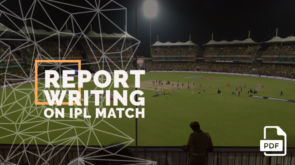 feature image of Report Writing on IPL Match