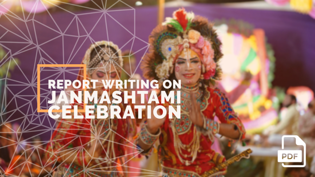 feature image of Report Writing on Janmashtami Celebration