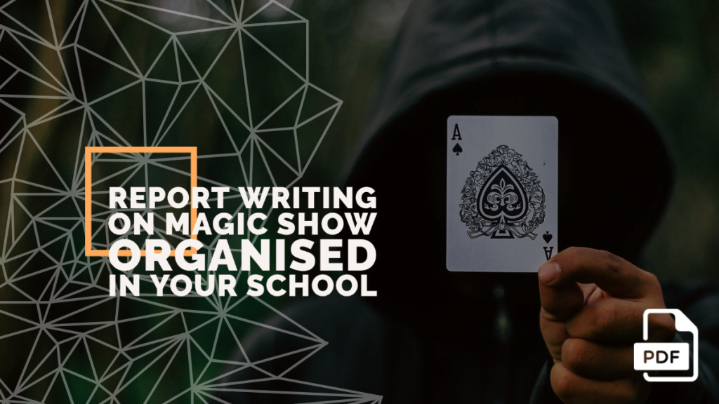 feature image of Report Writing on Magic Show Organised in Your School
