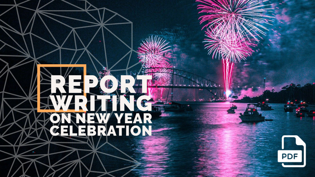 Report Writing on New Year Celebration [With PDF]