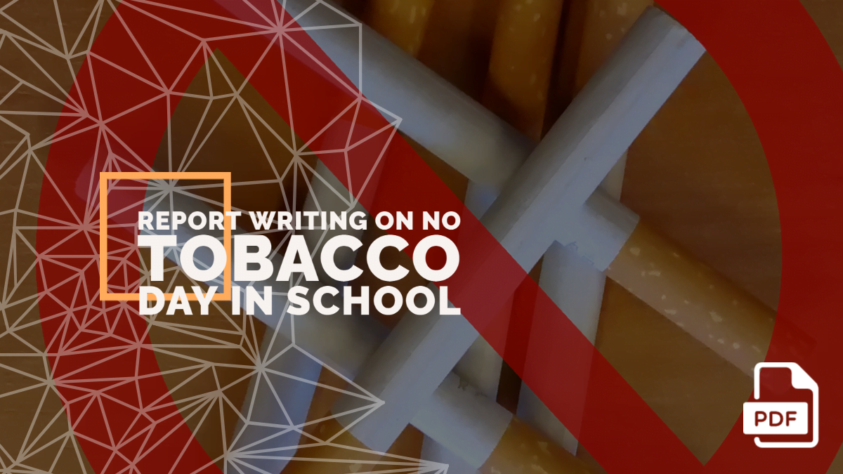 Report Writing on No Tobacco Day [With PDF]