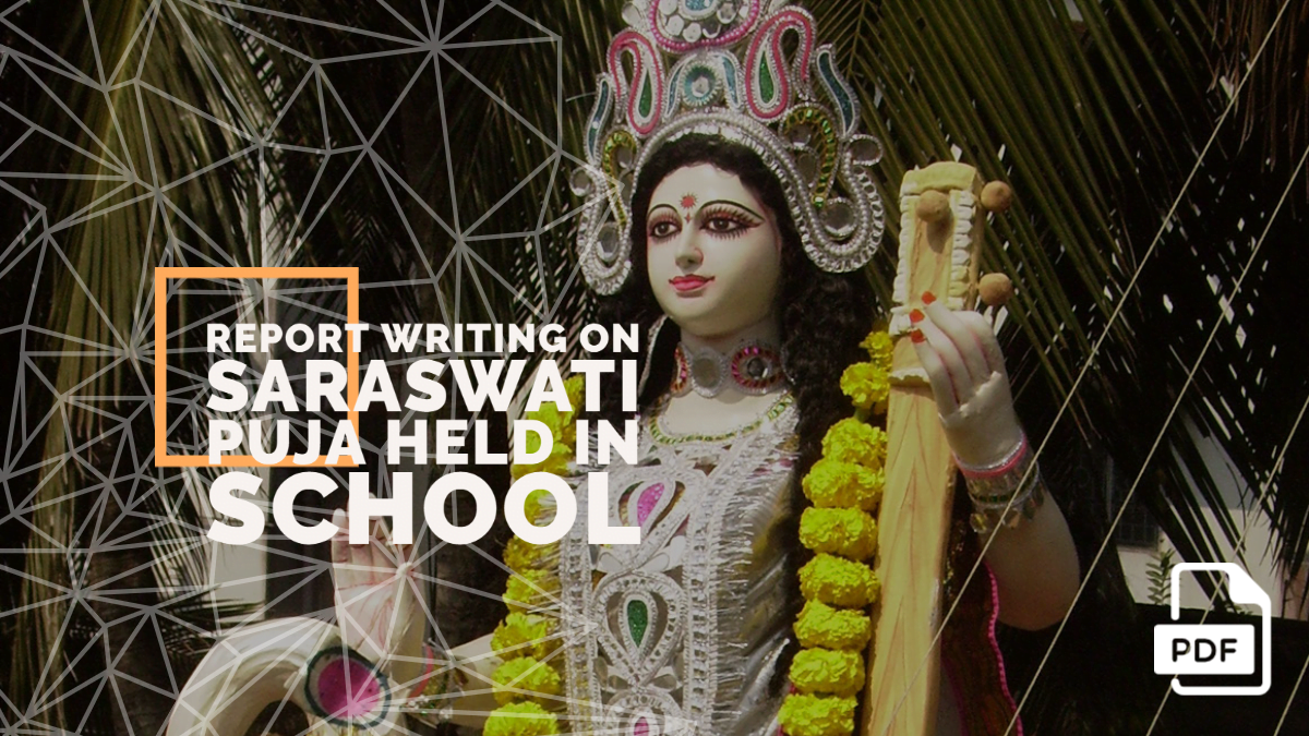Report Writing on Saraswati Puja Held in School [With PDF]
