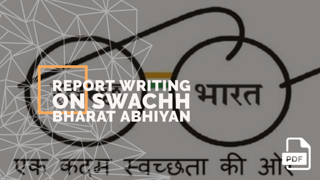 feature image of Report Writing on Swachh Bharat Abhiyan