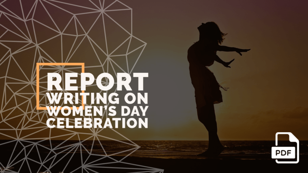 feature image of Report Writing on Women's Day Celebration