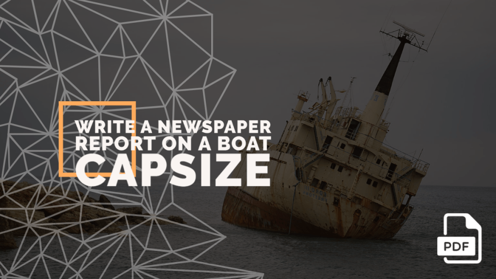 feature image of Write a Newspaper Report on a Boat Capsize