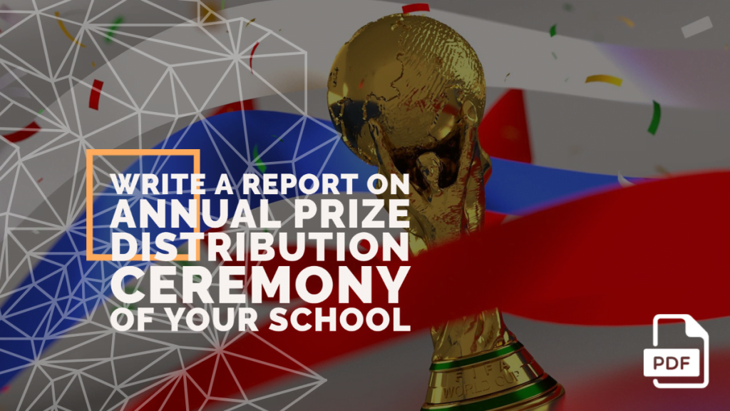 feature image of Write a Report on Annual Prize Distribution Ceremony of Your School