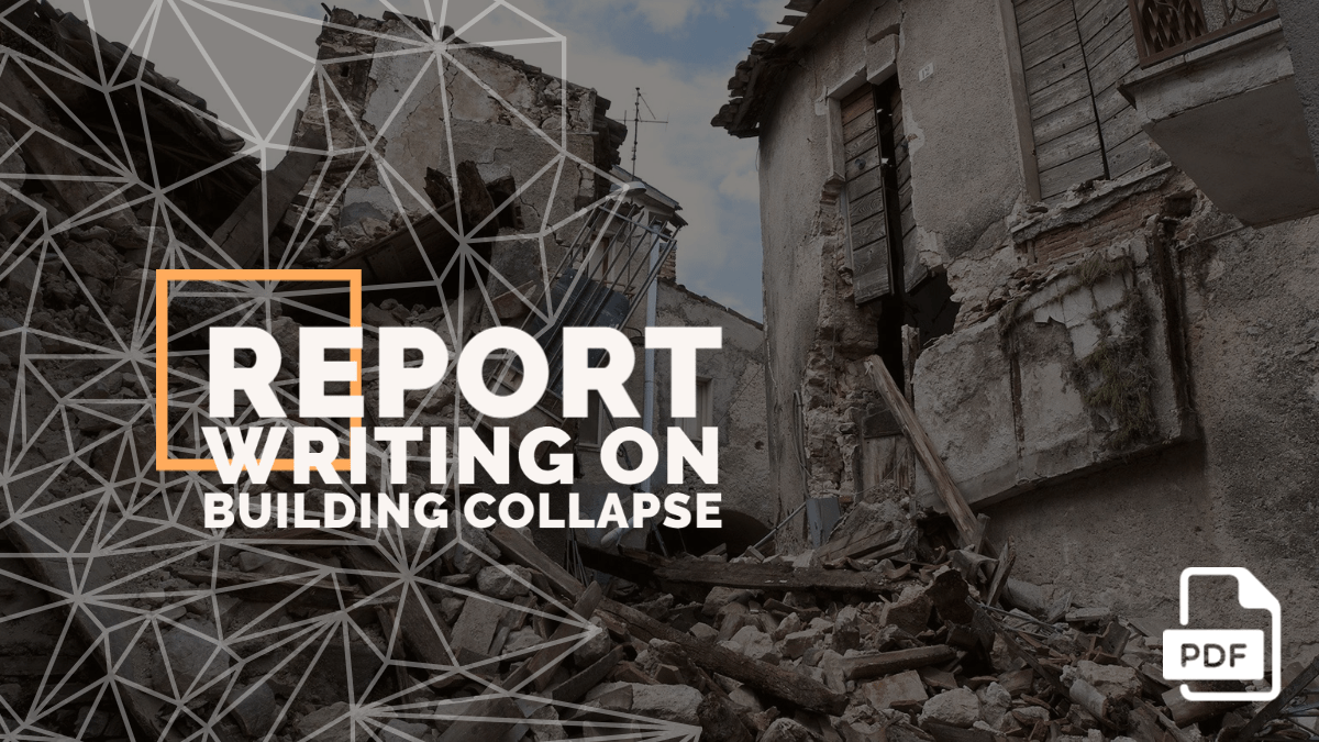Write a Newspaper Report on a Building Collapse [With PDF]