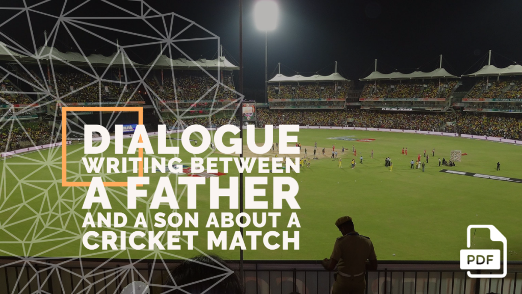 feature image of Dialogue Writing between a Father and a Son about a Cricket Match