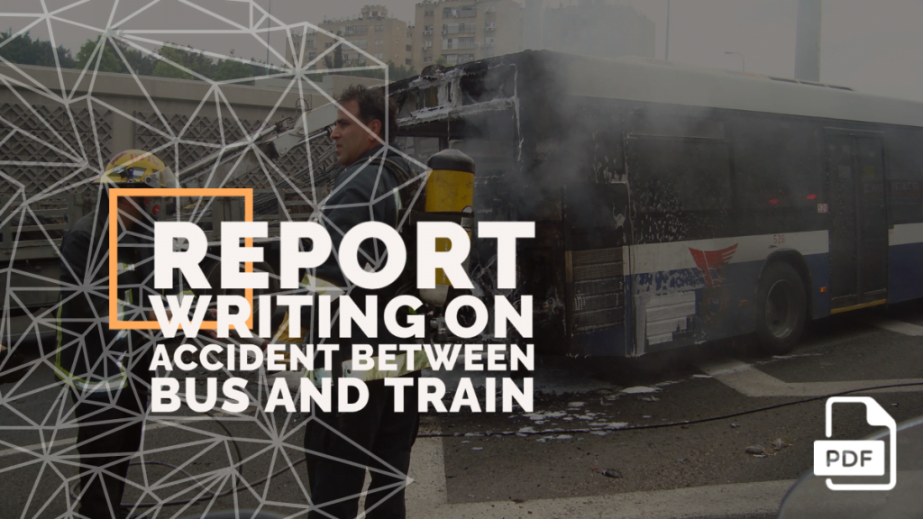 feature image of Report Writing on Accident between Bus and Train